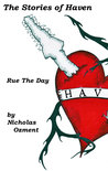 The Stories of Haven: Rue The Day