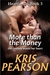 More than the Money (Heartlands, #3)