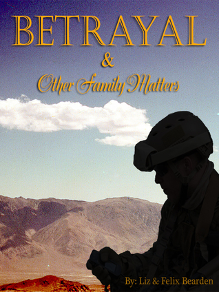 Betrayal and Other Family Matters (Matters, #1)