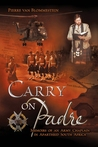 Carry on Padre: Memoir of an Army Chaplain in Apartheid South Africa