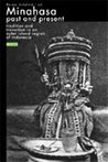 Minahasa Past and Present: Tradition and Transition in an Outer Island Region of Indonesia