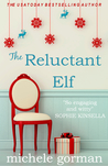 The Reluctant Elf