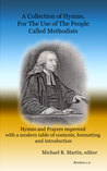 The Complete Collected Hymns of John Wesley