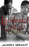 Incidental Contact 2: EX-Factor (Incidental Contact #2)