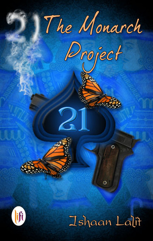 21 - The Monarch Project