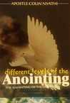 Different Levels Of the Anointing - The Anointing Of The Holy Spirit