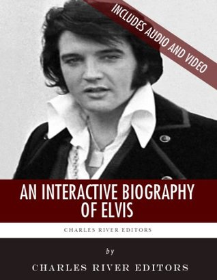 An Interactive Biography of Elvis Presley