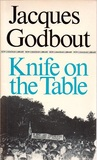 Knife on the Table (New Canadian Library; No. 127)
