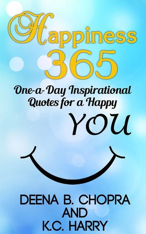 happiness 365 one a day inspirational quotes for a happy