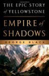 Empire of Shadows by George Black
