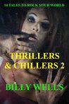 Thrillers & Chillers 2
