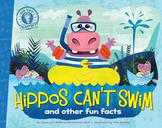 Hippos Can't Swim and Other Fun Facts (Did You Know?, #1)