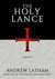 The Holy Lance (The English Templars #1)