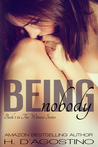 Being Nobody (Witness, #1)