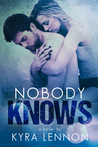 Nobody Knows (Razes Hell #1)