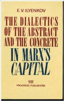Dialectics of the Abstract and Concrete in Marx's Capital