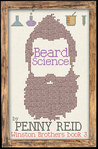 Beard Science (Winston Brothers, #3) by Penny Reid