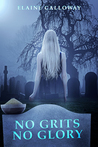 No Grits No Glory (The Southern Ghosts Series, Book 1)