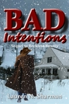 Bad Intentions (sequel to Reckless Bounty)