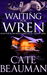Waiting For Wren (Book Five In The Bodyguards Of L.A. County Series)