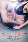 The Destined Series: The Complete Collection (Destined, #1-4)
