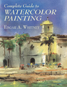 Complete Guide to Watercolor Painting