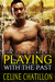 Playing with the Past (The Time Surfer, #1)
