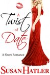 A Twist of Date (Better Date than Never, #5)