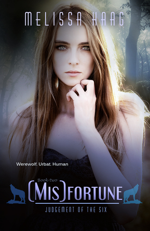 (Mis)fortune (Judgement of the Six, #2)