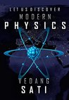 Let us Discover Modern Physics by Vedang Sati