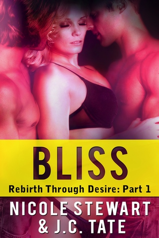 Bliss (Rebirth Through Desire, #1)