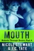 Mouth (Rebirth Through Desire, #4)