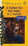 A Father for Her Baby by B.J. Daniels