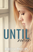 Until Now (Just You, #3)