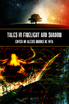 Tales in Firelight and Shadow
