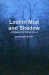 Lost in Mist and Shadow (Between the Worlds #2)
