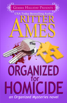 Organized for Homicide (Organized, #2)