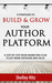 9 Strategies to BUILD and GROW Your Author Platform: A Step-by-Step Book Marketing Plan to Get More Exposure and Sales