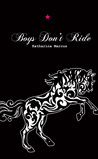 Boys Don't Ride