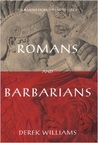 Romans and Barbarians: Four Views from the Empire's Edge