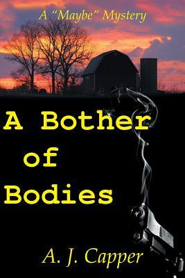 A Bother of Bodies