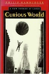 Curious World: A New Yorker at Large