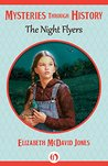 The Night Flyers (Mysteries through History)
