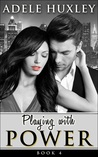 Playing with Power (Book 4)