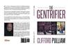 The Gentrifier by Clifford Pulliam