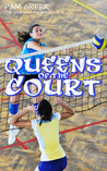 Queens of the Court (The Volleyball Series Book 2)