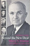 Beyond the New Deal: Harry S. Truman and American Liberalism