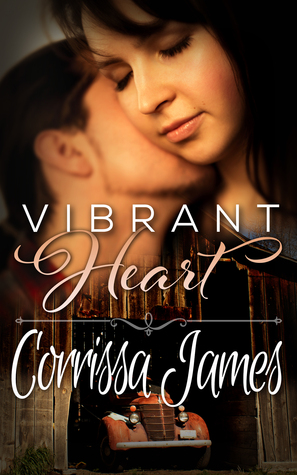 Vibrant Heart (Great Plains Romance #1)