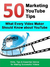What Every Video Maker Should Know about YouTube: 50 Marketing YouTube Tips