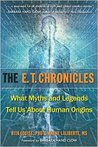 E.T. Chronicles: What Myths and Legends Tell Us about Human Origins